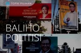 Ilustrasi Baliho Politisi (Sumber: Kompasiana.com)