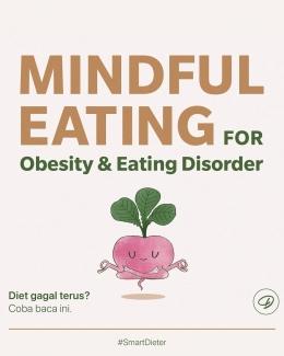 Menerapkan mindful eating untuk diet jangka panjang yang sukses (sumber: instagram Dapurfit)