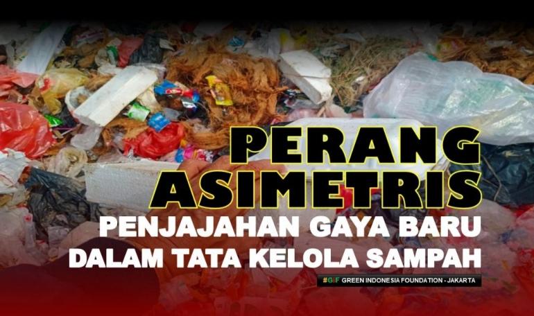 Ilustrasi: Penjajahan gaya baru dalam tata kelola sampah Indonesia. Sumber: Dok. Pribadi