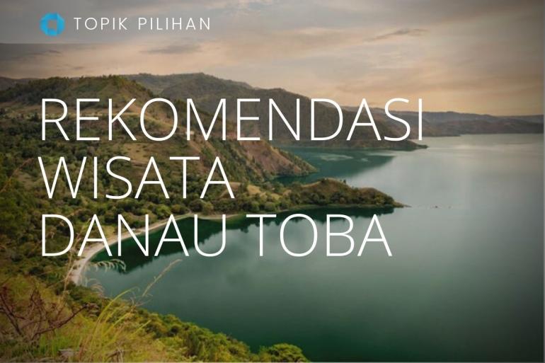 Ilustrasi Bukit Tarabunga. (Diolah kompasiana dari sumber: Indonesia.travel via kompas.com)