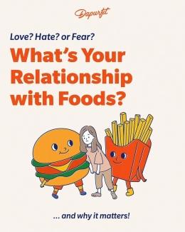Pentingnya hubungan yang baik dengan makanan (sumber: instagram Dapurfit)
