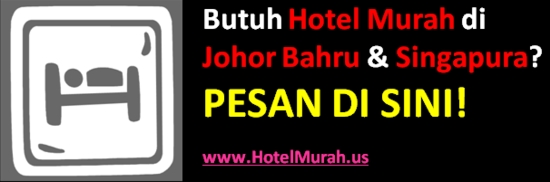HotelMurah Singapore Johor photo BannerHotelMurah550pix.jpg