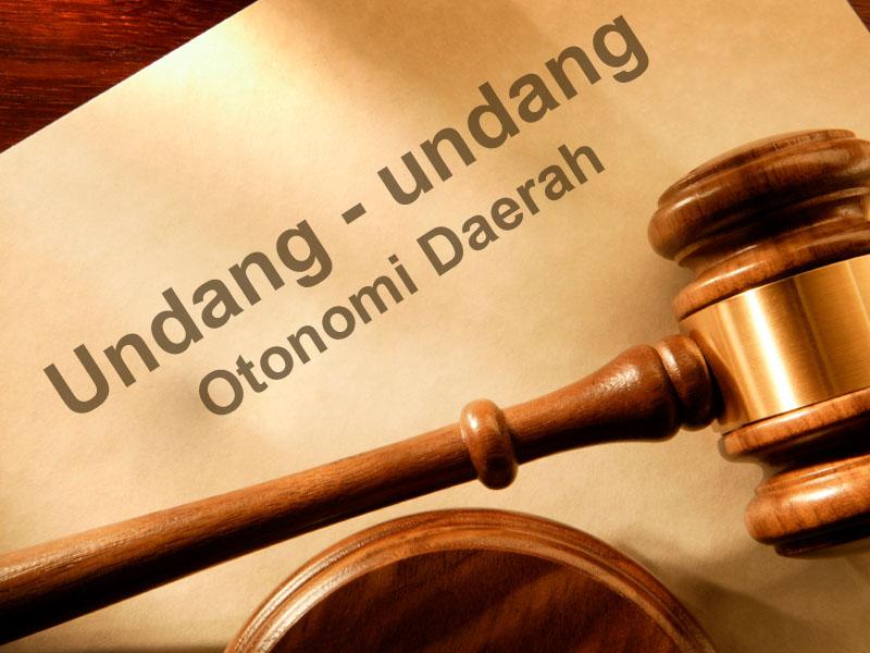 Otonomi Daerah , Undang - Undang Otonomi Daerah