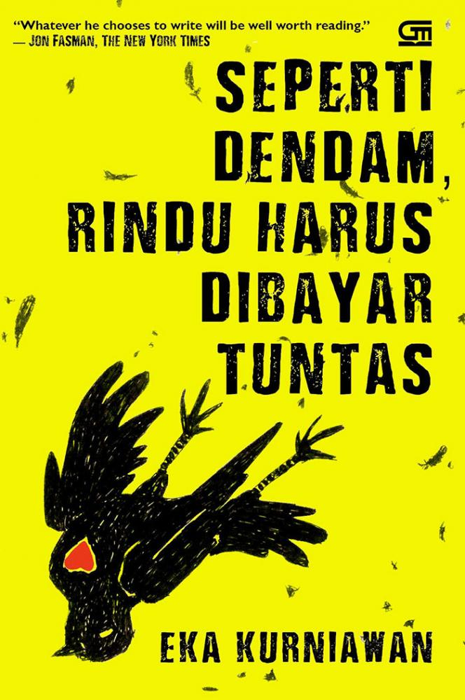 Sampul baru Seperti Dendam, Rindu Harus Dibayar Tuntas (sumber: ekakurniawan.com)