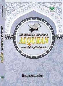 Cover Buku Judul Buku : Diskursus Munasabah Al-Qur'an Dalam Tafsir Al-Mishbah