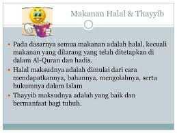 Tidak Sekedar Halal Tapi Juga Thayyib Halaman All Kompasiana Com
