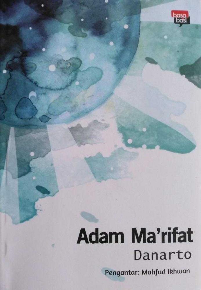 Adam Ma'rifat (Dok. Pribadi)
