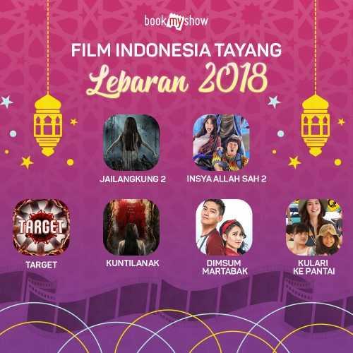 Film Indonesia yang tayang lebaran tahun 2018 (dok.bookmyshow)