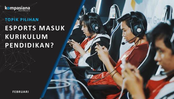 ESPORTS MASUK KURIKULUM PENDIDIKAN?