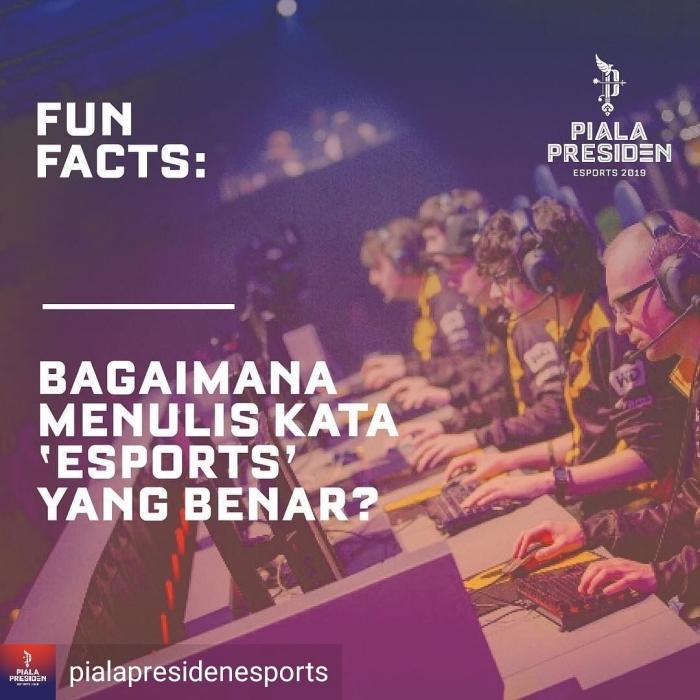 Penulisan yang tepat ialah esports (pialapresidenesports)