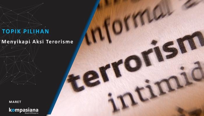 MENYIKAPI AKSI TERORISME