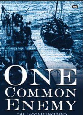 Cover buku One Common Enemy: The Laconia Incident: a survivor's memoir oleh Jim McLoughlin