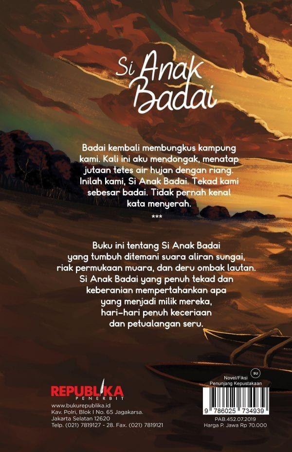 Belajar Bersama Badai Resensi Novel Si Anak Badai Karya Tere Liye Kompasiana Com