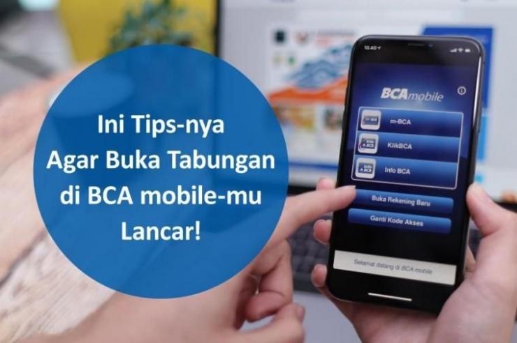 Sangat Simple, Ini Tips Buka Rekening Baru via BCA Mobile (bca.co.id)