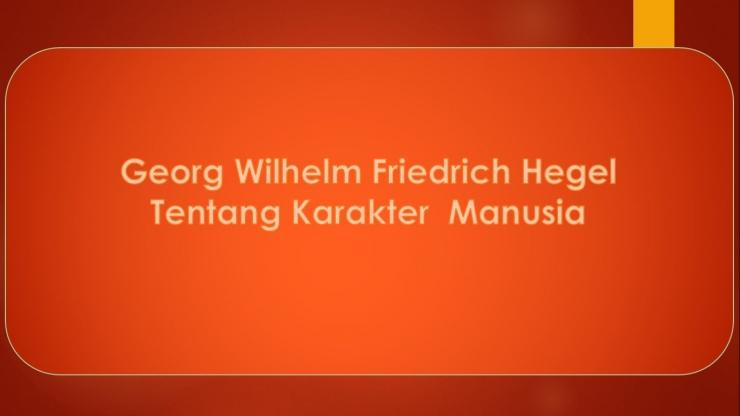 Hegel Filsafat Manusia. Dokpri