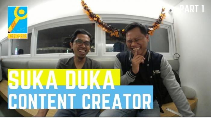 Suka duka content creator (dok. ketapels)