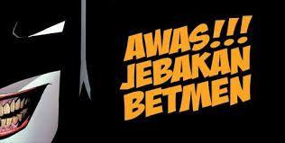 Ilustrasi Jebakan Batman Sumber: eramuslim.com