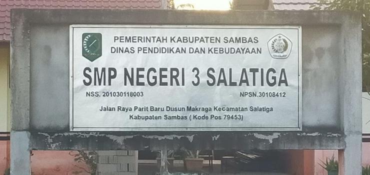 Papan Nama SMP N 3 Salatiga, Sambas. Kalimantan Barat. | dokpri