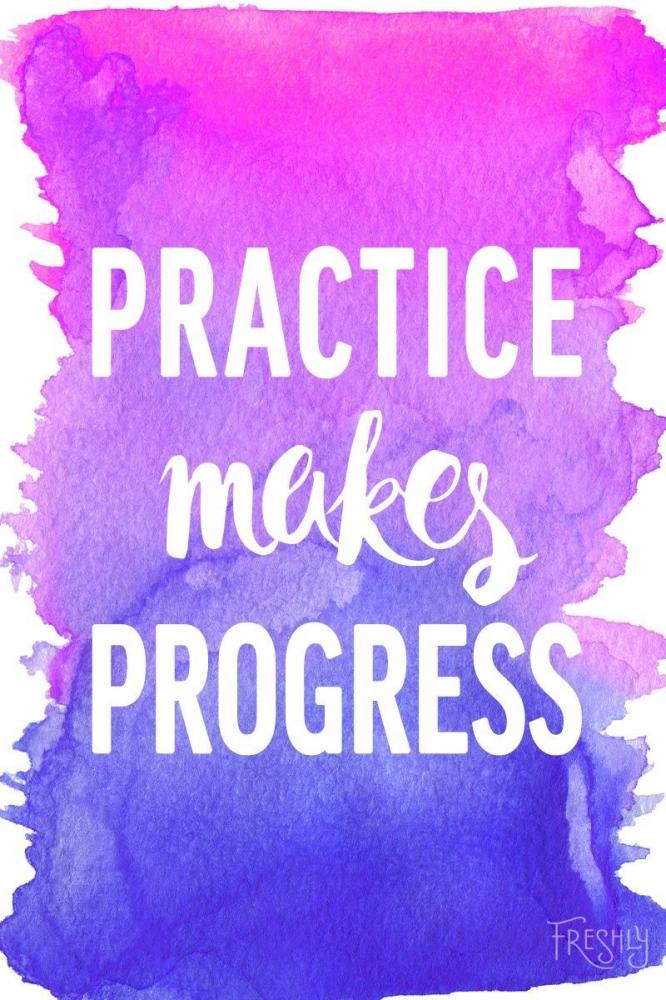 Illustrasi Practice makes progress (doc: pinterest.com/FreshlyEats)