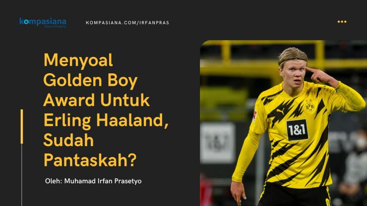 Erling Haaland, peraih penghargaan Golden Boy 2020. | foto: Dokumen Pribadi
