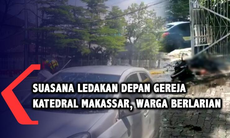Suasana ledakan depan gereja Katedral Makassar. Sumber: KOMPASTV