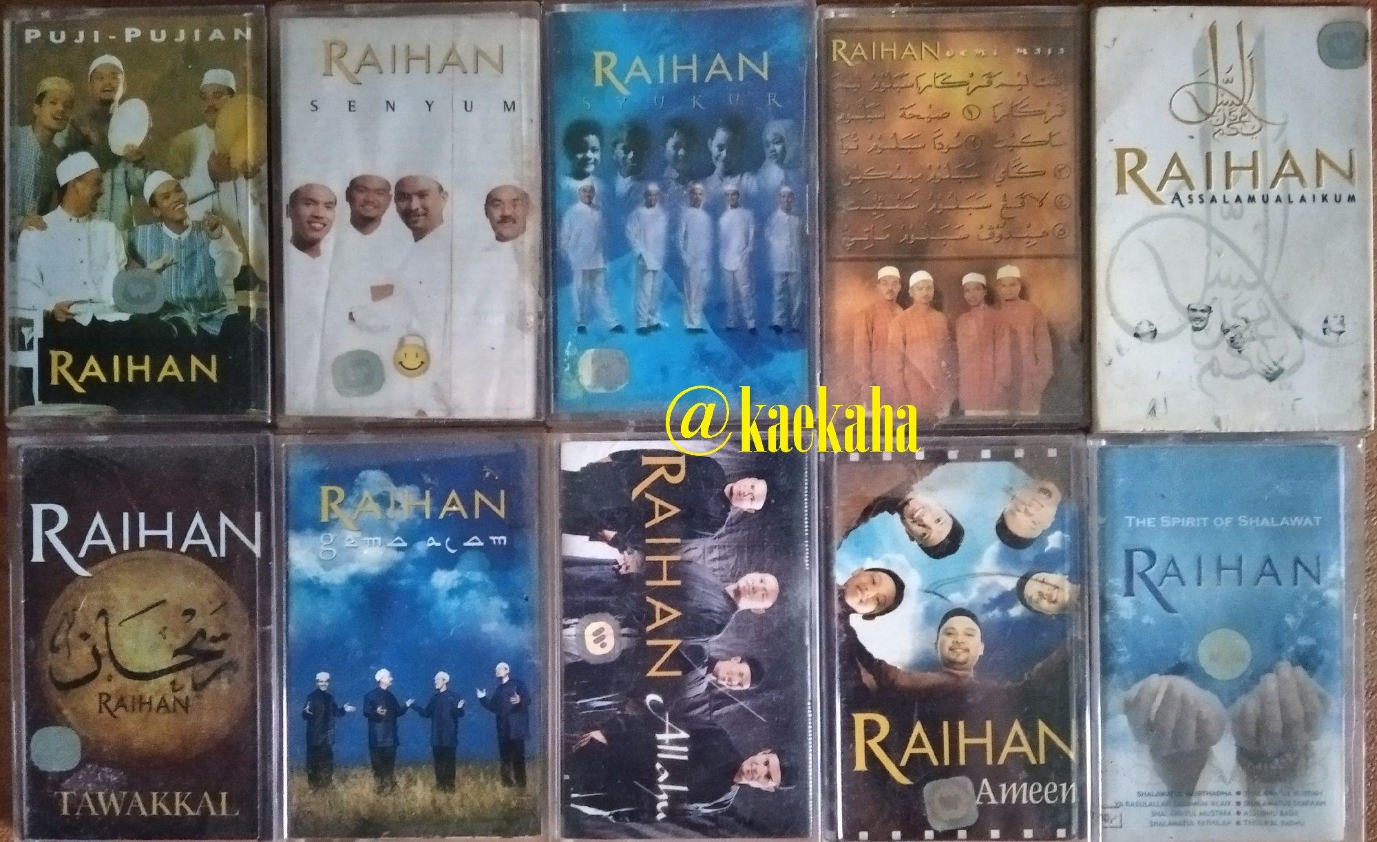 Album Raihan   @kaekaha