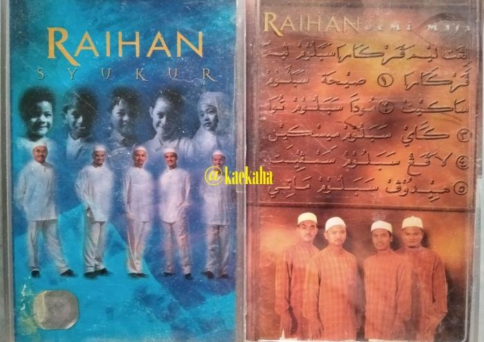 Album Kedua dan Keempat Raihan   @kaekaha
