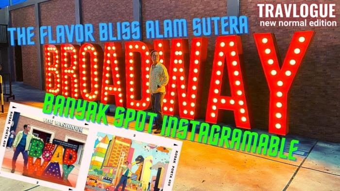 Broadway di Flavor Bliss Alam Sutera (dokpri)