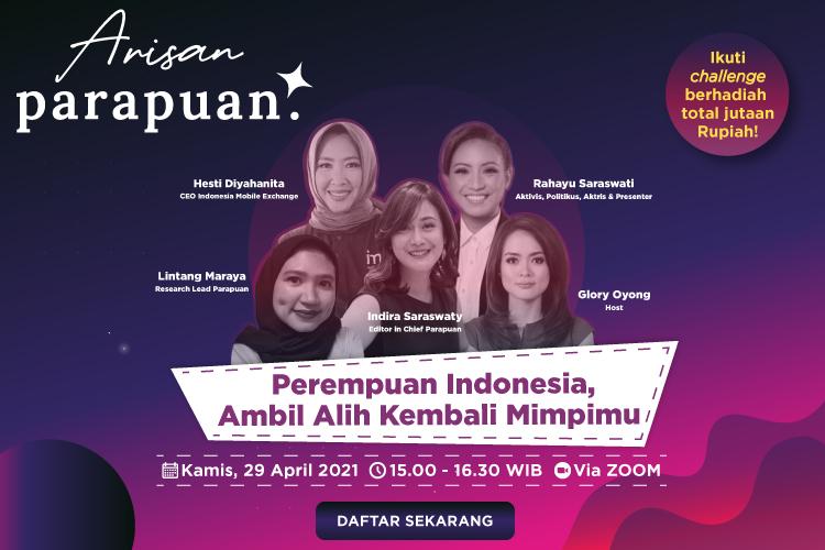 Arisan Parapuan 2 - Perempuan Indonesia, Ambil Alih Kembali Mimpimu
