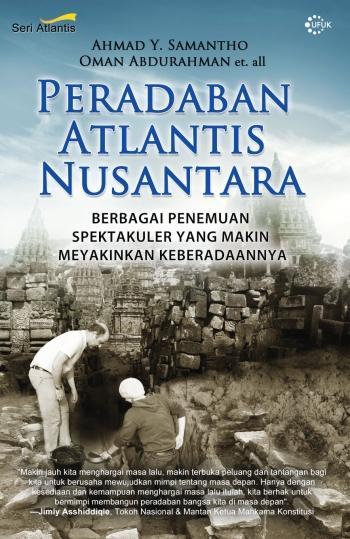 Review Buku: Peradaban Atlantis Nusantara oleh Ahmad Yanuana